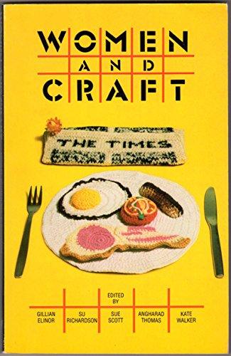 Women and Craft: Elinor, Gillian; Richardson,