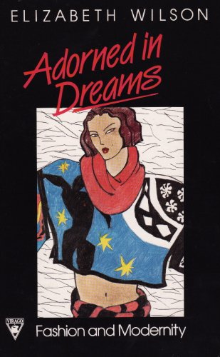 9780860685579: Adorned in Dreams: Fashion and Modernity