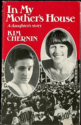 In My Mothers House a Daughters Story: Chernin, Kim