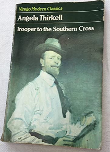 9780860685920: Trooper to the Southern Cross (Virago Modern Classics)