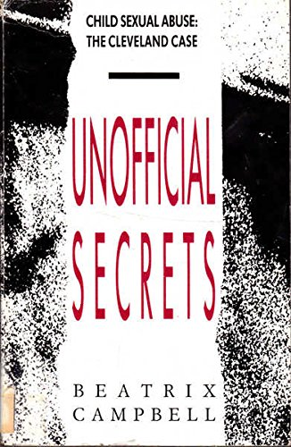 9780860686347: Unofficial Secrets: Child Abuse - The Cleveland Case