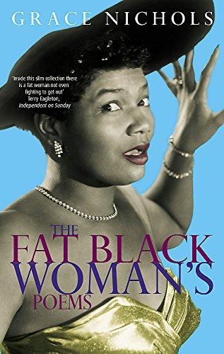 TheFat Black Womans Poems by Nichols, Grace: Nichols, Grace