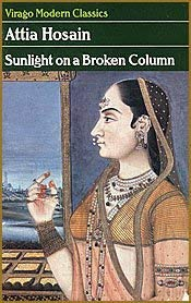 9780860686439: Sunlight on a Broken Column -- with a New Introduction By Anita Desai