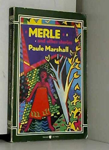 Merle and Other Stories: Marshall, Paule