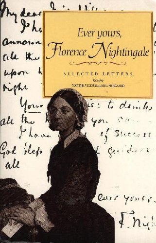9780860686712: Ever Yours, Florence Nightingale: Selected Letters