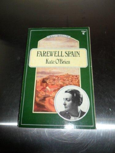 9780860686965: Farewell Spain