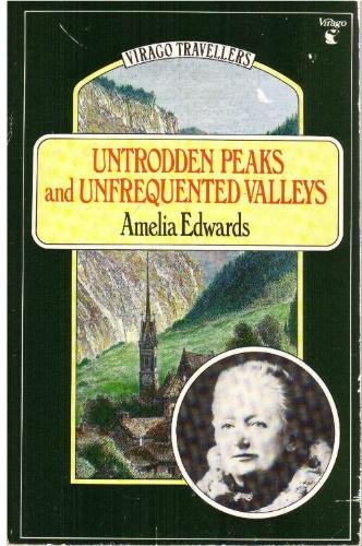 9780860687290: Untrodden Peaks and Unfrequented Valleys