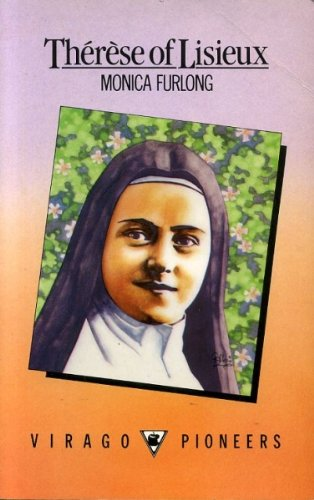Therese of Lisieux (0860687686) by MONICA FURLONG