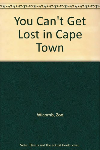 9780860688198: You Can't Get Lost in Cape Town