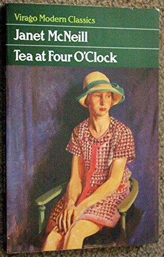 9780860688440: Tea At Four O'clock (Virago modern classic)