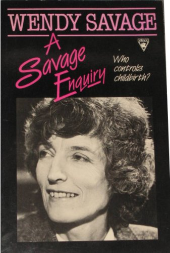 A Savage Enquiry: Wendy Savage, Jane Leighton