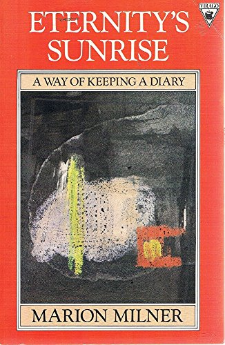 9780860688655: Eternity's Sunrise : Way of Keeping a Diary