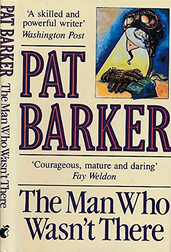 The Man Who Wasn't There: Barker, Pat