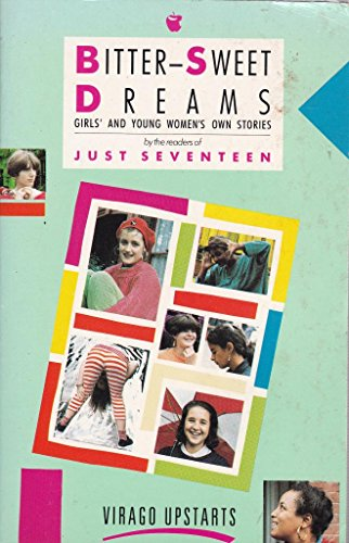 9780860689133: Bitter-sweet Dreams: Girls' and Young Women's Own Stories (Upstarts)