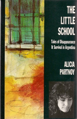 9780860689294: The Little School: Tales of Disappearance and Survival in Argentina