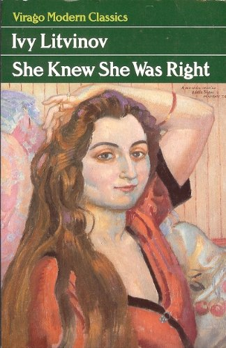 She Knew She Was Right (Virago Modern Classics) (0860689352) by Litvinov, Ivy