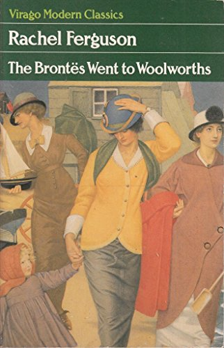 9780860689362: The Brontes Went to Woolworths (Virago Modern Classics)