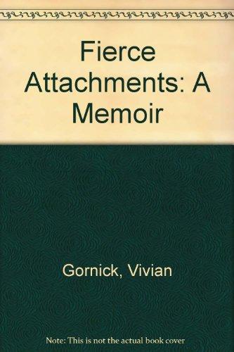 9780860689461: Fierce attachments: a memoir