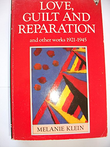 9780860689652: Love Guilt And Reparation
