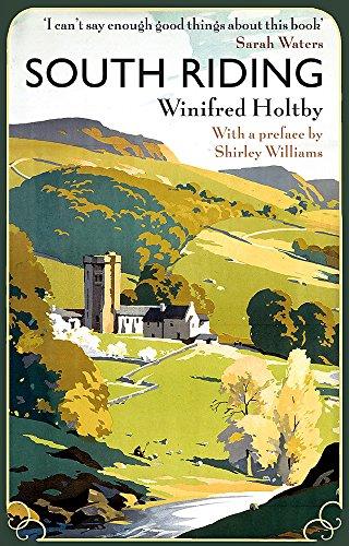 9780860689690: South Riding: An English Landscape (Virago Modern Classics)