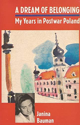 9780860689751: Dream Of Belonging: My Years in Postwar Poland