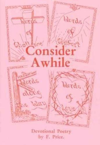 Consider Awhile: Devotional Poetry: Price, F.