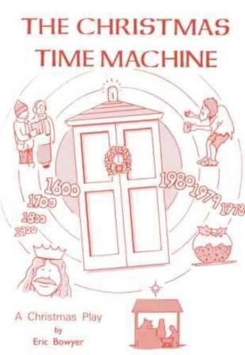 9780860713197: The Christmas Time Machine: A Christmas Play
