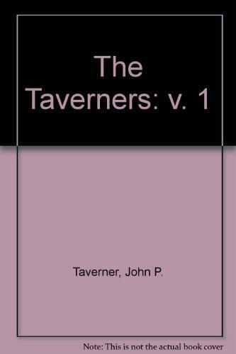 9780860714385: The Taverners: v. 1