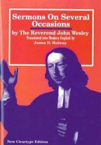 Sermons on Several Occasions: Rev John Wesley