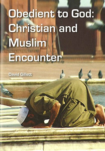 9780860716105: Obedient to God: Christian and Muslim Encounter (MET Conference Lecture)