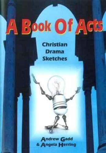 9780860716297: A Book of Acts: Christian Drama Sketches