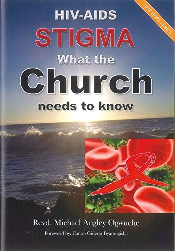 9780860716952: HIV-AIDS Stigma - What the Church Needs to Know (New Hope Series)