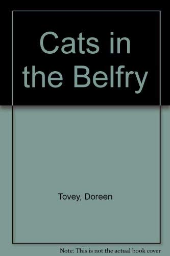 Cats in the Belfry: Tovey, Doreen
