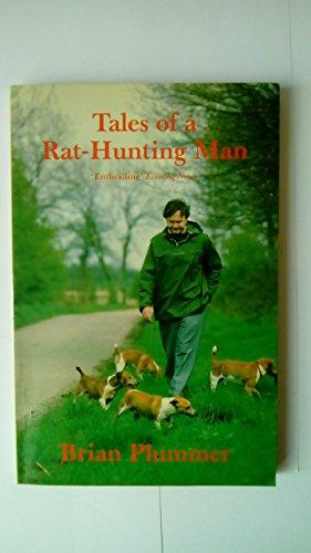 Tales of a Rat-hunting Man: Plummer, David Brian