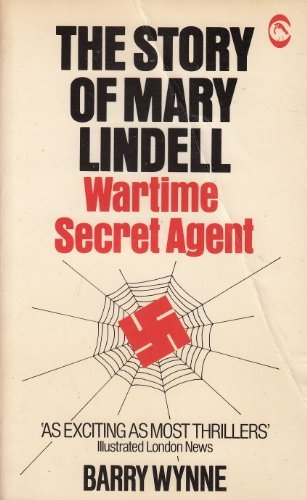 Story of Mary Lindell: Wartime Secret Agent (0860720365) by Barry Wynne