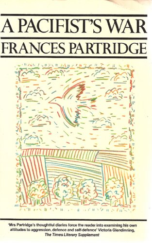 A Pacifist's War: Partridge Frances