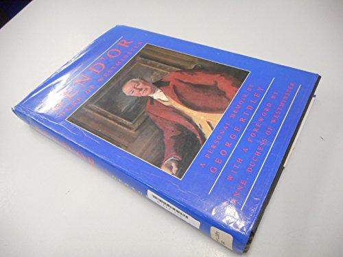 Bend'or: Duke of Westminster : A Personal Memoir: Ridley, George