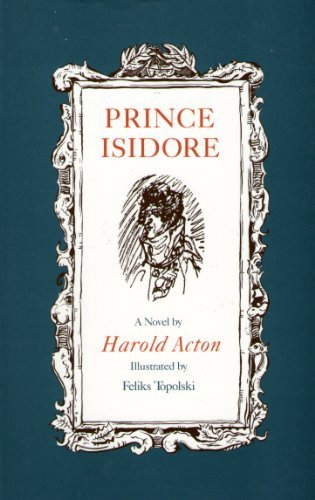 Prince Isidore (9780860721215) by Acton, Harold