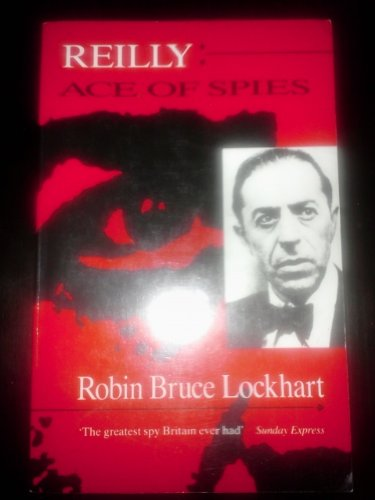9780860721499: Reilly: Ace of Spies