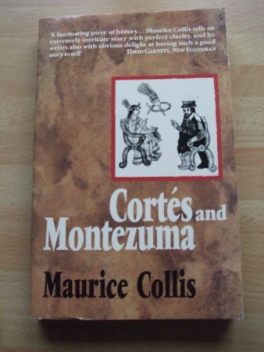 Cortes and Montezuma (0860721620) by Collis, Maurice