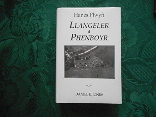 Hanes plwyfi Llangeler a Phenboyr: Traethawd buddugol yn Eisteddfod Drefach-a.