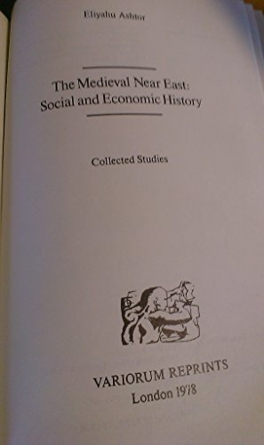 9780860780250: Mediaeval Near East: Social and Economic History (Collected studies ; CS79) (English and French Edition)