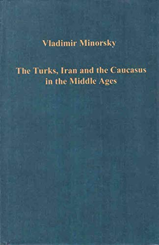 9780860780281: Turks, Iran and the Caucasus in the Middle Ages (Collected studies ; CS83)