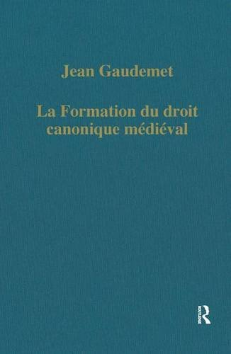 9780860780564: La formation du droit canonique médiéval (Variorum Collected Studies)