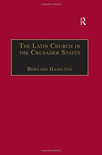 9780860780724: Latin Church in the Crusader States: Secular Church