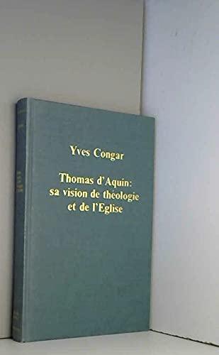9780860781387: Thomas d'Aquin: Sa Vision de Theologie et de l'Eglise (Variorum Collected Studies)