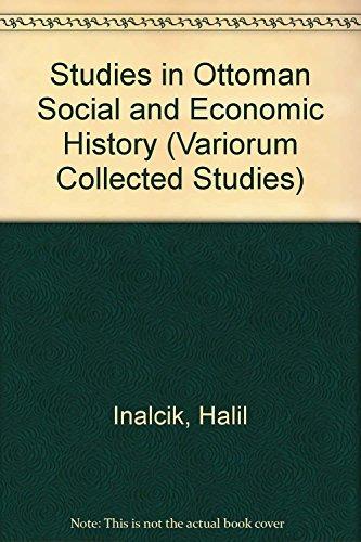 9780860781622: Studies in Ottoman Social and Economic History (Variorum Collected Studies)
