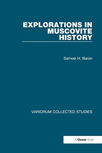 9780860783022: Explorations in Muscovite History (Variorum Collected Studies)