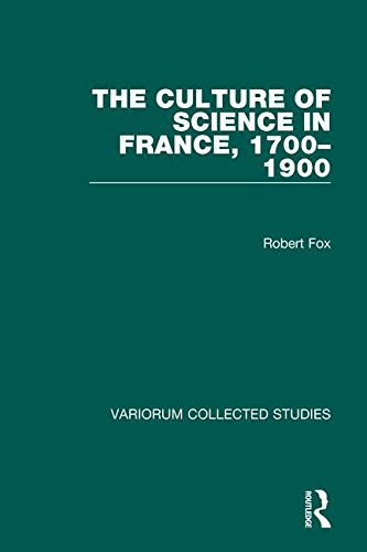 9780860783398: The Culture of Science in France, 1700–1900 (Variorum Collected Studies)