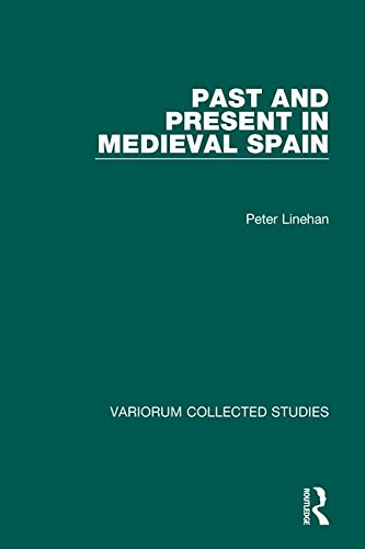 9780860783411: Past and Present in Medieval Spain (Variorum Collected Studies)